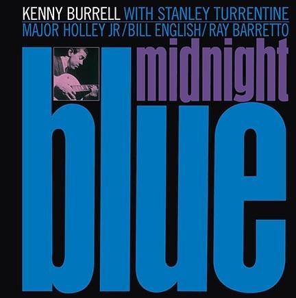 Kenny Burrell - Midnight Blue (Vinyl LP) - Rook Records