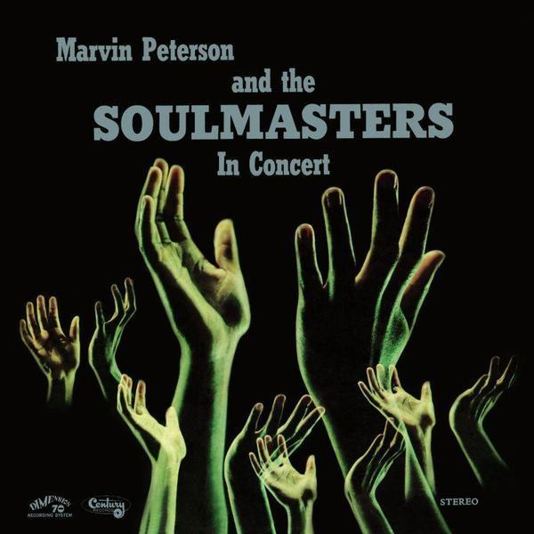 Marvin Peterson And The Soulmasters - Marvin Peterson And The Soulmasters In Concert (Vinyl LP)