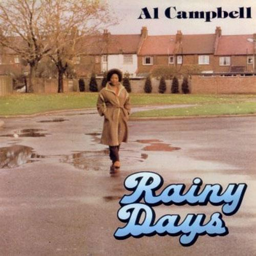 Al Campbell ‎– Rainy Days (Vinyl LP)