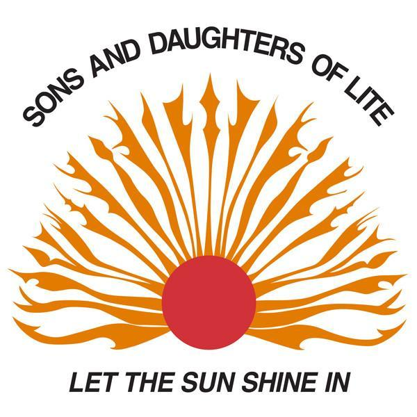 Sons And Daughters Of Lite – Let The Sun Shine In (Vinyl LP)