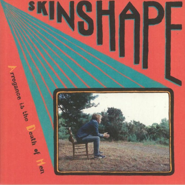 Skinshape - Arrogance Is The Death Of Men (Vinyl LP)