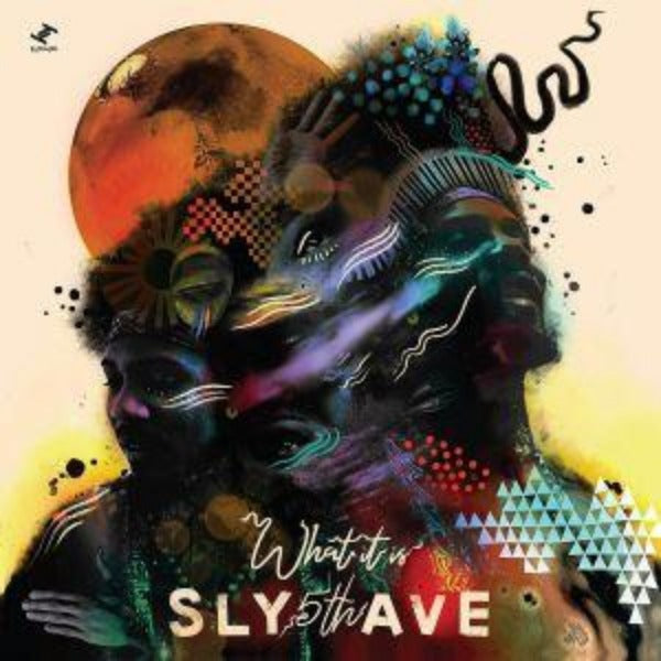 SLY5THAVE - What It Is (Vinyl 2 LP)