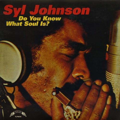 Syl Johnson - Do You Know What Soul Is? (Vinyl LP)