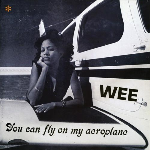 Wee - You Can Fly On My Aeroplane (Vinyl 2 LP)