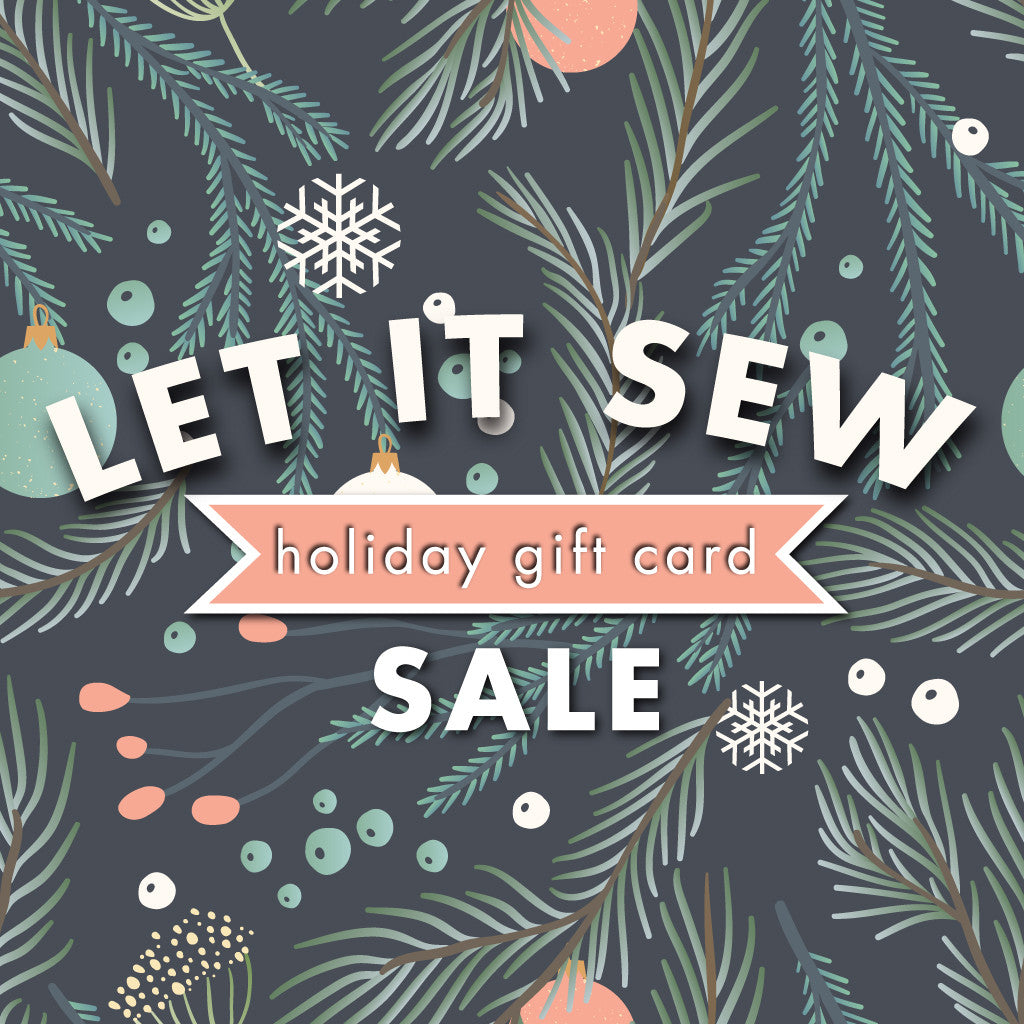 Let It Sew Gift Card Sale