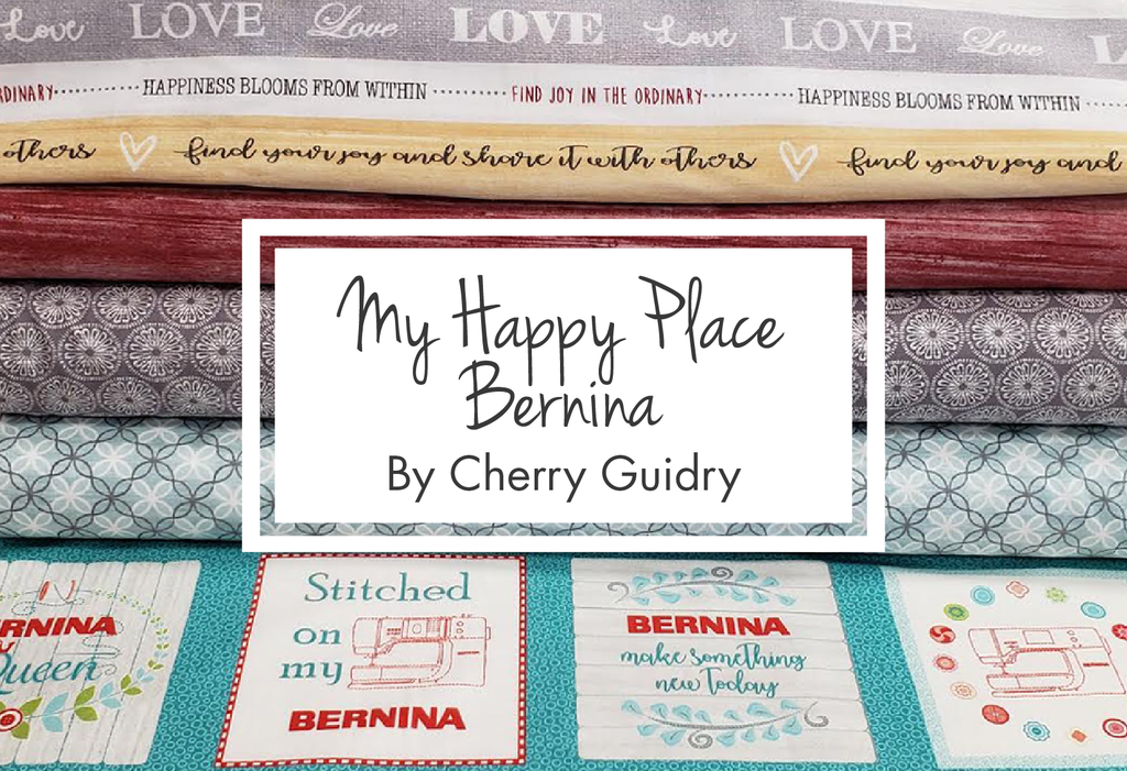 My Happy Place Bernina By Cherry Guidry
