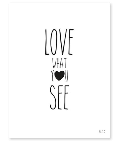 Lilipinso - Poster Love What You See Black And White