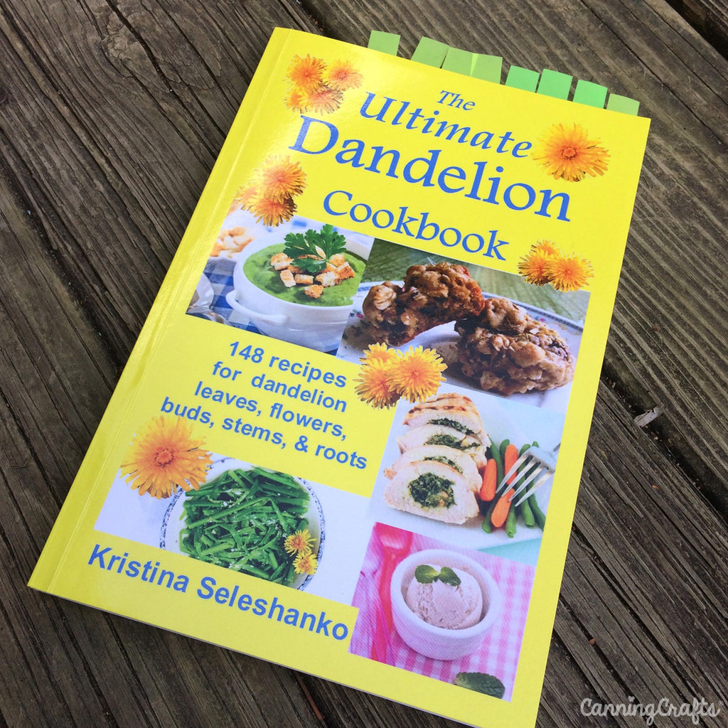 The Ultimate Dandelion Cookbook | CanningCrafts.com