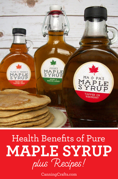 Maple Syrup Health Benefits and Recipes | CanningCrafts.com