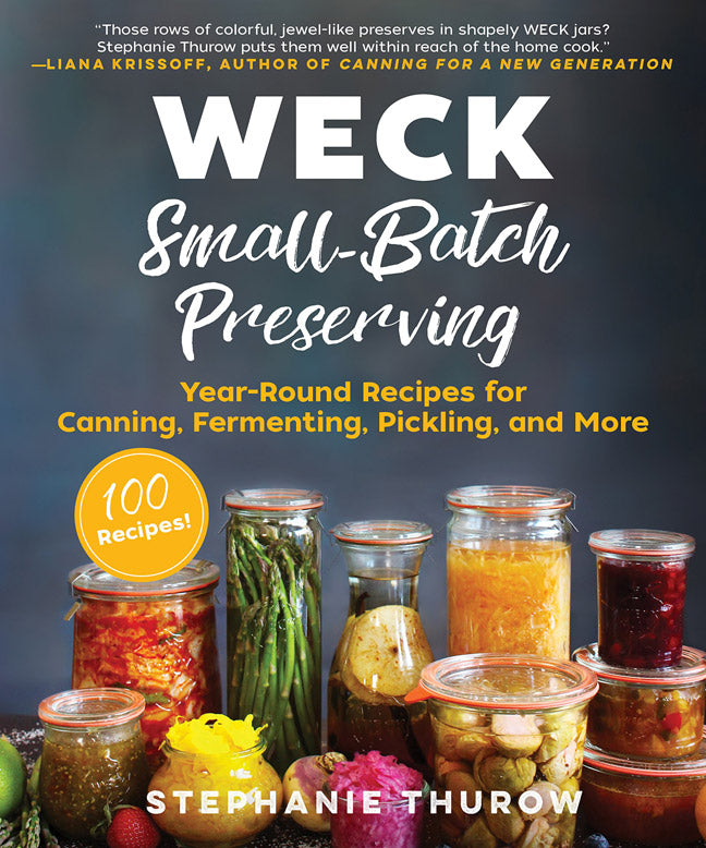 WECK Small Batch Preserving Cookbook | CanningCrafts.com