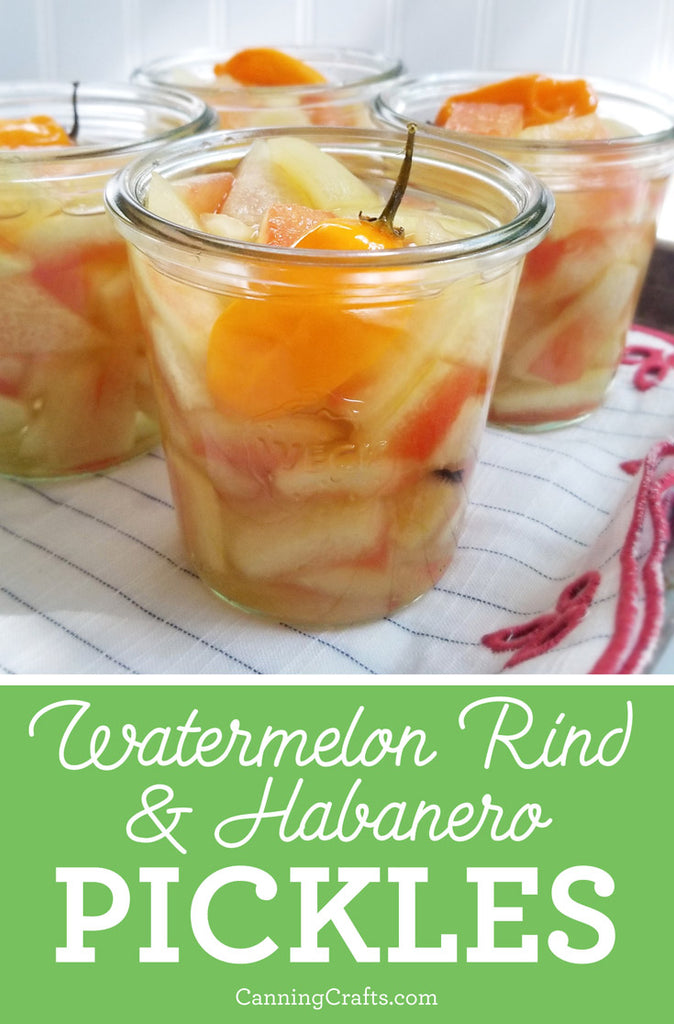 Watermelon Rind and Habanero Pickles Canning Recipe | CanningCrafts.com
