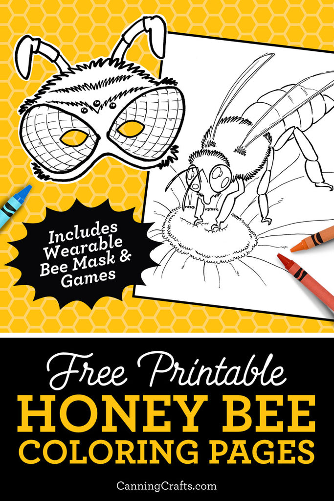 - Printable Honey Bee Coloring Pages, Games, & Wearable Honey Bee Mask –  CanningCrafts