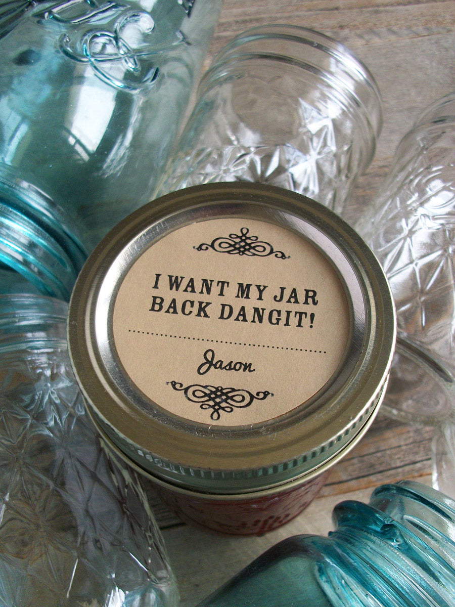 Custom Kraft I Want My Jar Back Dangit Canning Labels | CanningCrafts.com