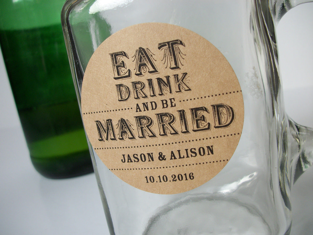 Custom Kraft Eat Drink & Be Married Wedding Canning Labels | CanningCrafts.com