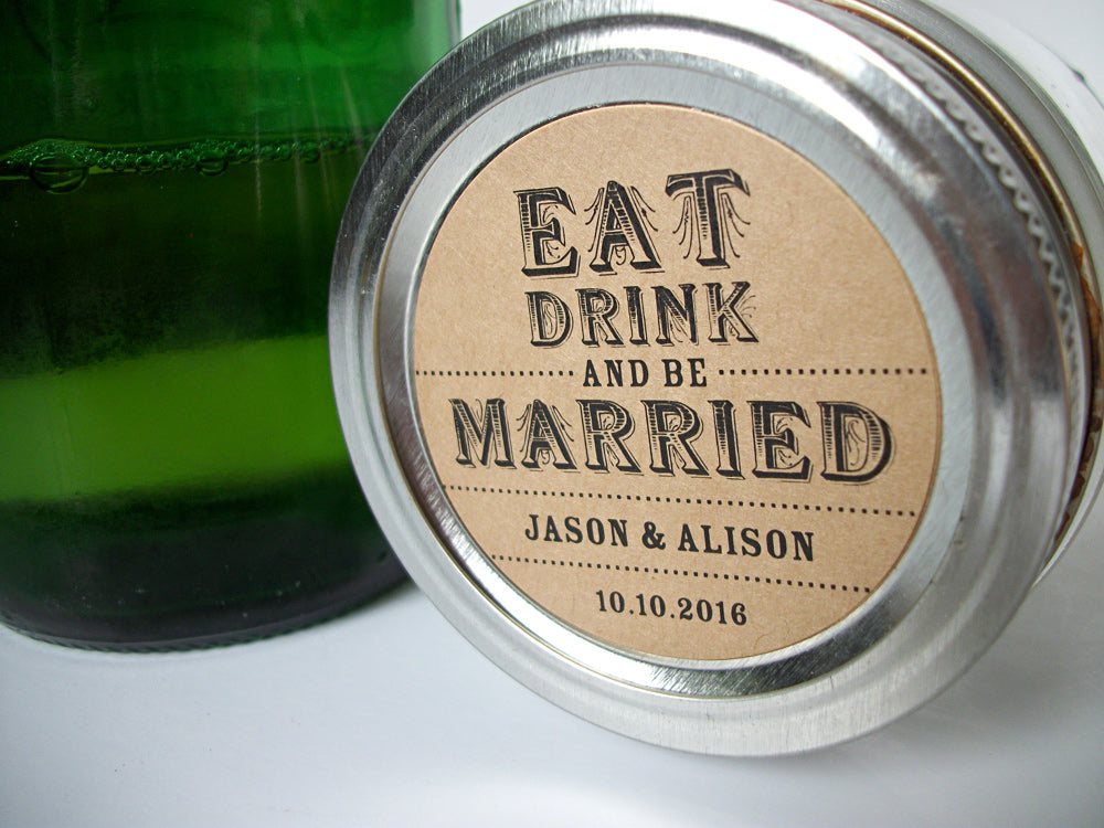 Custom Kraft Eat Drink & Be Married Wedding Canning Jar Labels | CanningCrafts.com