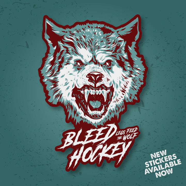 bleed hockey, hockey stickers, legs feed the wolf, hockey tee, hockey hoodie, hockey t-shirt, wolf sticker