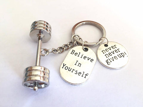 3D Barbell with Believe in Yourself/ Never Never Give up Keychain
