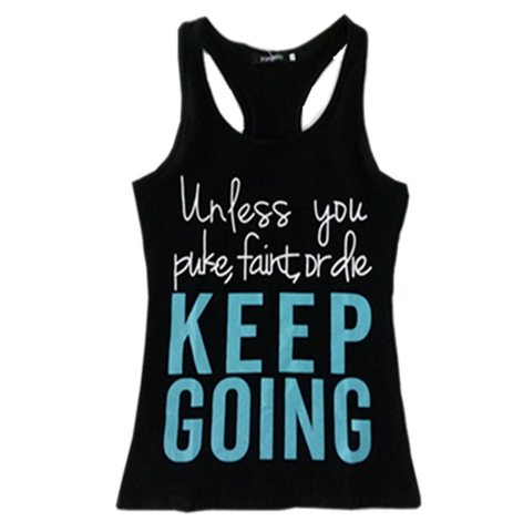 'Unless You Puke, Faint or Die, Keep Going!'