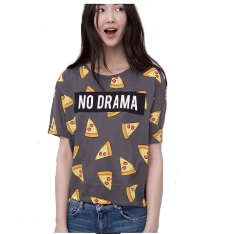 Pizza NO DRAMA Shirt