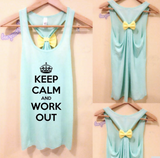 Keep Calm and WORK OUT Tank