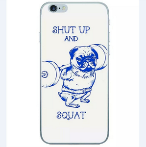 Shut Up and Squat Bulldog Fitness Phone Case