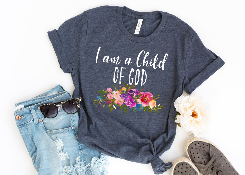 I am a Child of God Ladies T Shirt AA358