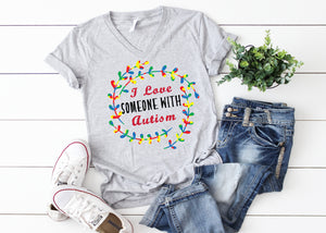 I love Someone with Autism - Autism Awareness Ladies T Shirt AA402