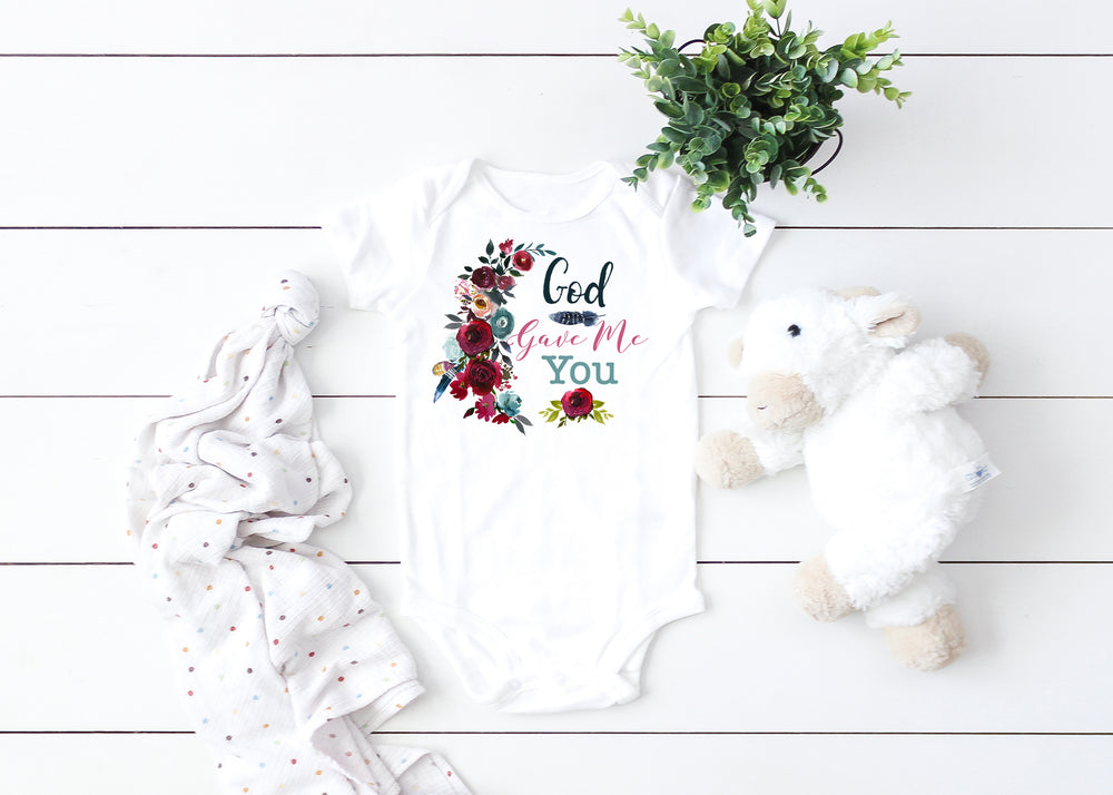 God Gave me You baby onesie