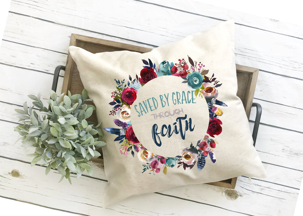 saved by grace through faith pillow cover