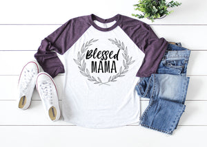 Blessed Mama Ladies Raglan Shirt Multiple Colors Available AA032
