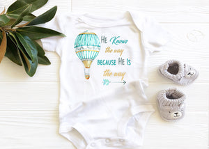 he knows the way because he is the way baby onesie