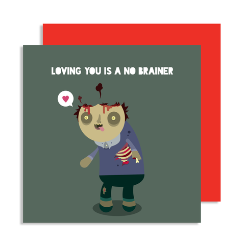 Valentines Loving You Is A No Brainer Zombie Card