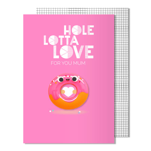Mother's Day Hole Lotta Love Card