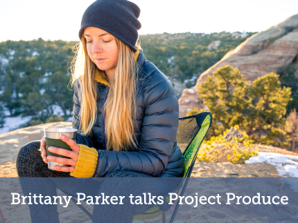 Brittany Parker Talks Project Produce