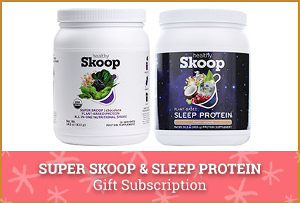 Super Skoop and Sleep Protein
