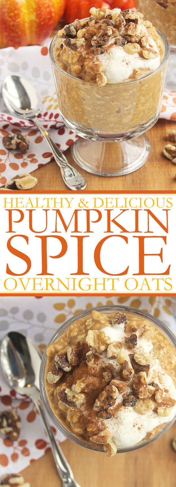 Healthy & Delicious Pumpkin Spice Overnight Oats