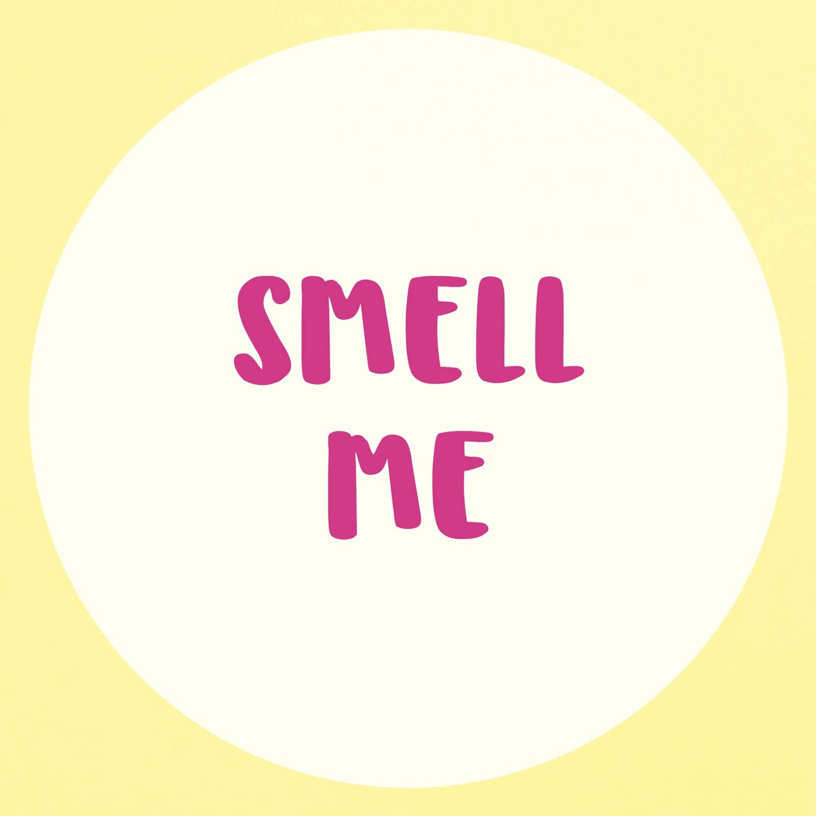 smell me