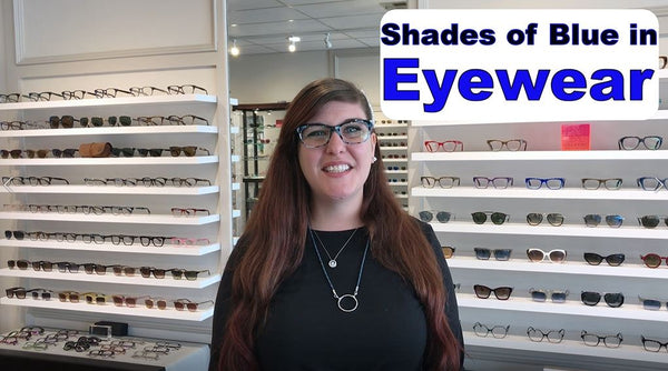 HBE TV: Shades of Blue in Eyewear