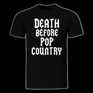 OG Death Before Pop Country Logo tees Long and short sleeve available!
