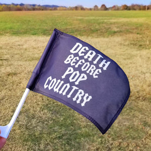 Death Before Pop Country Car Flags!