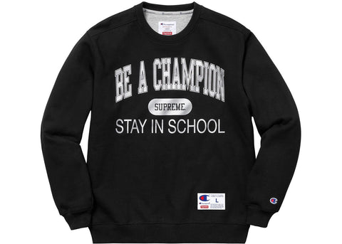 Supreme x Champion - Stay in School Crewneck (Black)