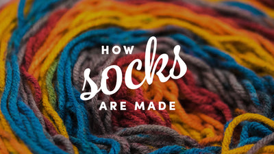 How Socks Are Made - Best Guide of 2020