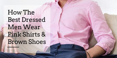 Pink Shirt and Brown Shoes Combo - A Style Guide