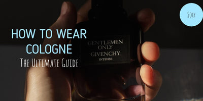 How to Wear Cologne - A Style Guide