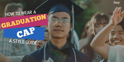 How to Wear a Graduation Cap - A Style Guide
