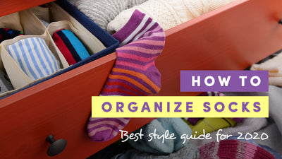 How to Organize Socks - Best Guide for 2020