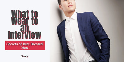 What To Wear to an Interview - A Style Guide