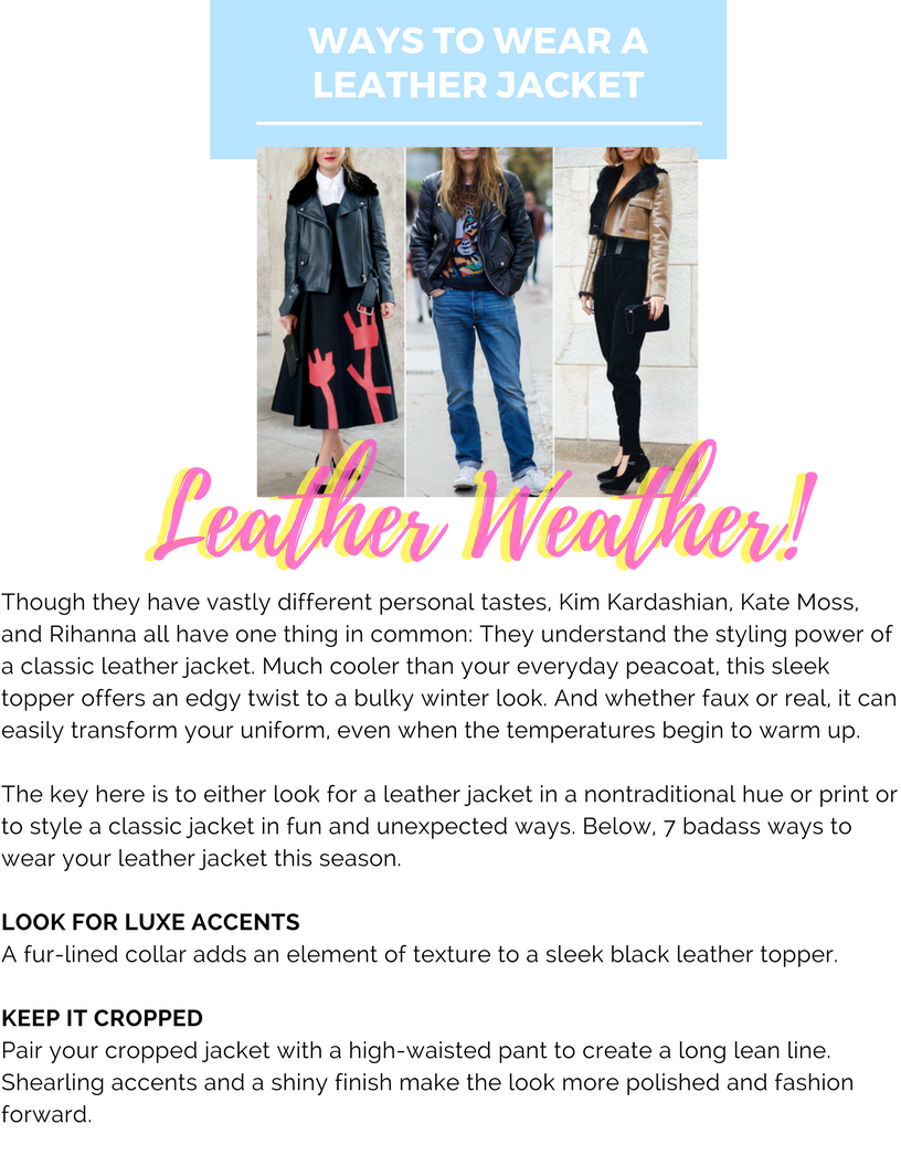 WAYS TO WEAR A LEATHER JACKET