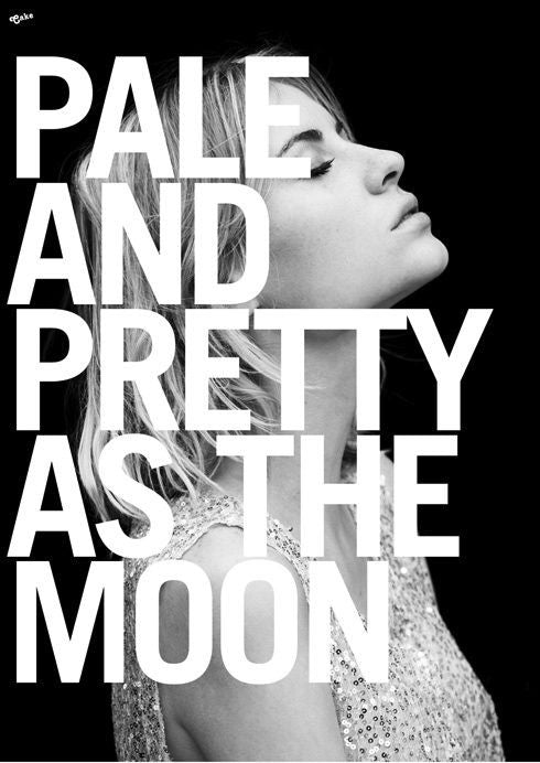 Pale and Pretty As The Moon