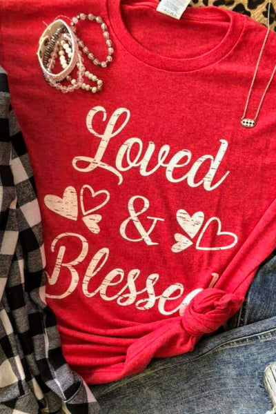 Loved and Blessed Valentine Tee (S-XL)
